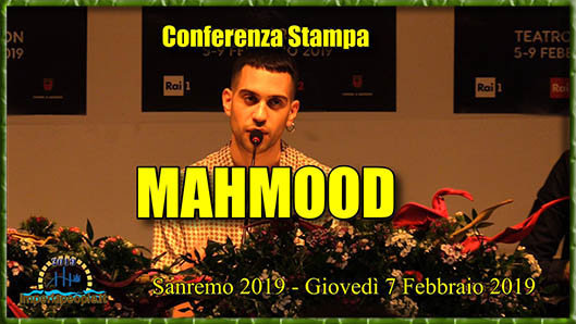MAHMOOD - Sanremo 2019 - Conferenza Stampa